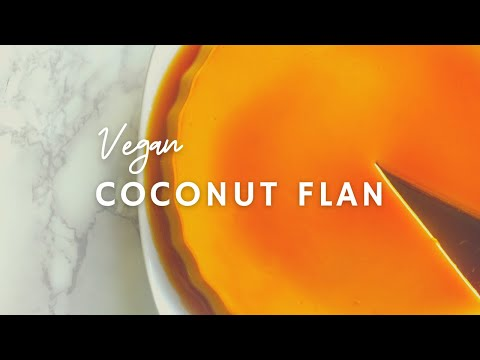 Coconut Flan | Vegan, Sugar-free(ish) | Korenn Rachelle