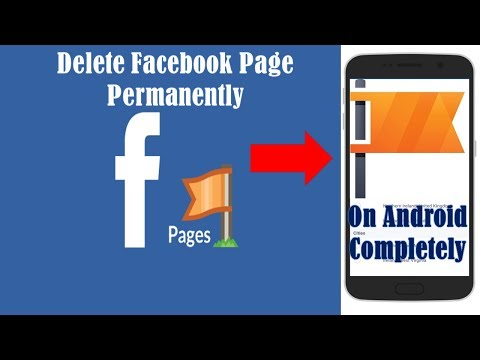 How To Delete Facebook Page Permanently ? | On Android phone - 2018