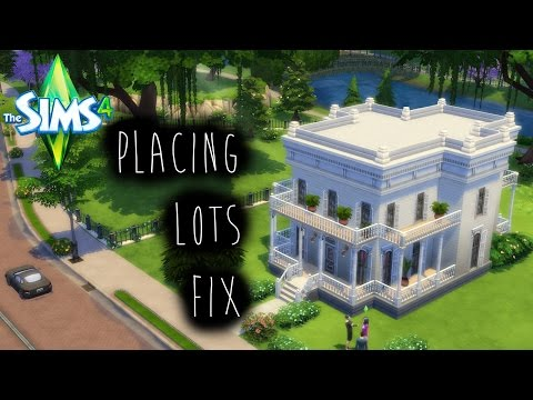 How To: The Sims 4 - Placing Lots Fix