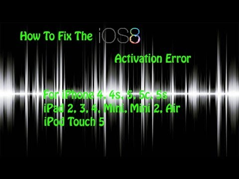 How To Fix The iOS 8 Activation Error