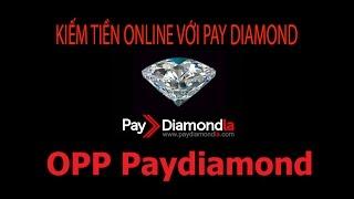 Paydiamond đầu tư hưởng lợi 5% tuần, 20% tháng| OPP paydiamond