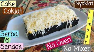 Cake Coklat Serba 6 Sendok, Cuma 1 telur, nyoklat dan lembut, no Oven, no Mixer