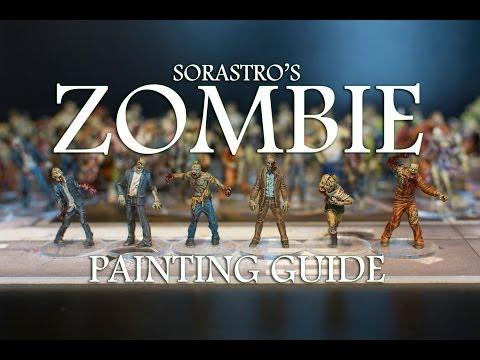 Sorastro's Zombie Painting Guide Ep.1