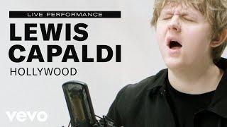 "Lewis Capaldi - ""Hollywood"" Live Performance | Vevo"
