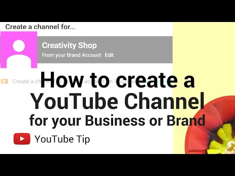 How to create a YouTube channel for your business or brand