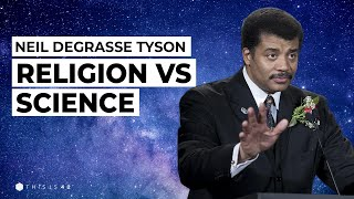 Religion Vs Science: Can The Two Coexist?   Neil deGrasse Tyson