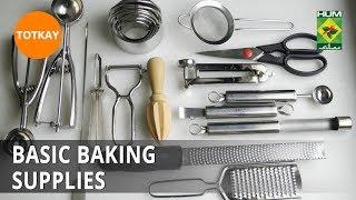 Basic Baking Supplies | Totkay | MasalaTV