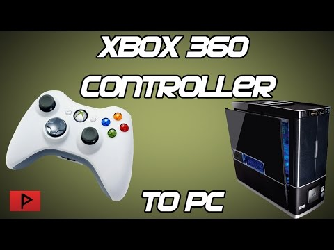 [How To] Connect Xbox 360 Controllers (Wireless/Wired) To PC Tutorial