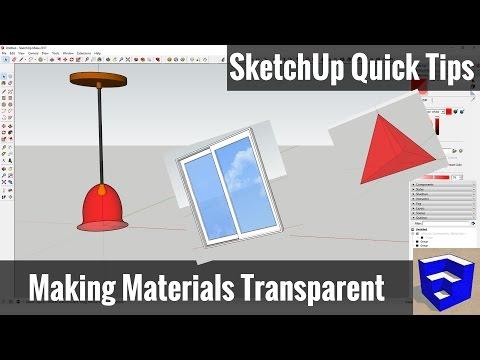 Making Materials Transparent in SketchUp - SketchUp Quick Tips