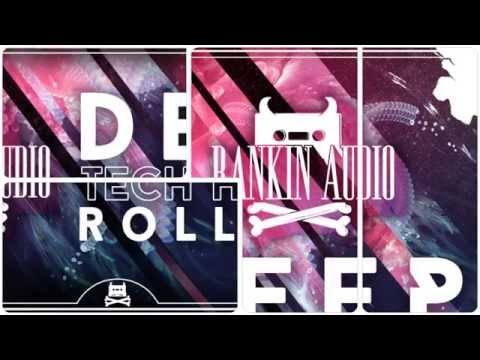 Rankin Audio - Deep Tech House Rollers