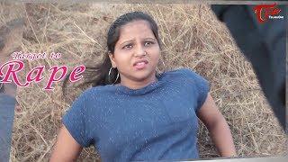Target To Rape    Must Watch    Cm Srinivas Presents    By Surender G. Yadav
