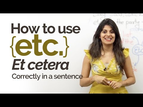 English Grammar Lesson - Using Etc.correctly in English. - Improve your English writing