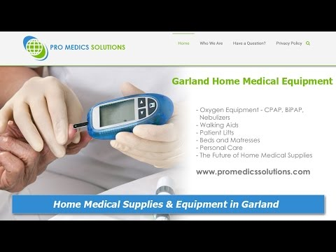 Garland Home Medical Supplies and Equipment :: Pro Medics Solutions