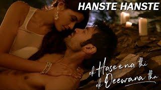 Hanste Hanste Lyrics   Ek Haseena Thi Ek Deewana Tha   Nadeem, Palak Muchhal