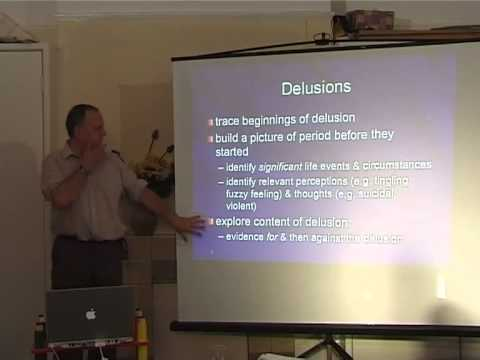 Cognitive therapy for psychosis - delusions