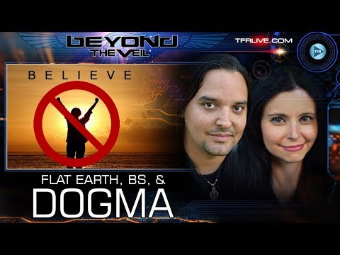 Flat Earth, D Wave, Quantum Computers,  Veganism and Other Dogmas - Beyond The Veil