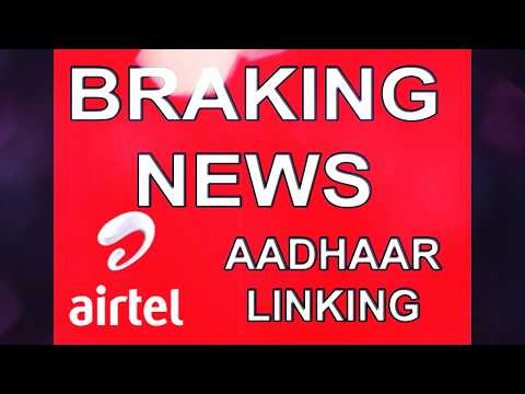 How to attached airtel mobile number in aadhaar card number link?