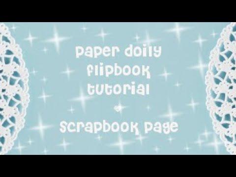 paper doily flipbook tutorial - scrapbook page