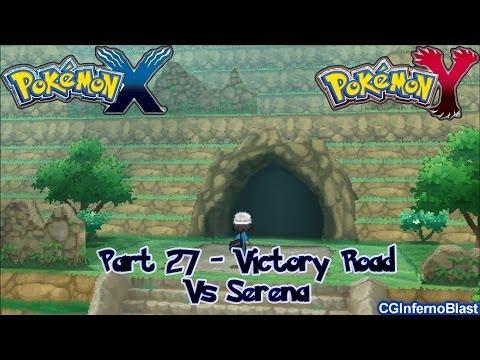 Pokemon X/Y - Walkthrough/Playthrough - Part 27 - [Victory Road - Vs Serena]