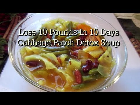LOSE 10 LBS IN ONE WEEK || CABBAGE PATCH DETOX SOUP || NEW RECIPE