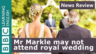 Harry and Megan: Mr Markle may not attend royal wedding