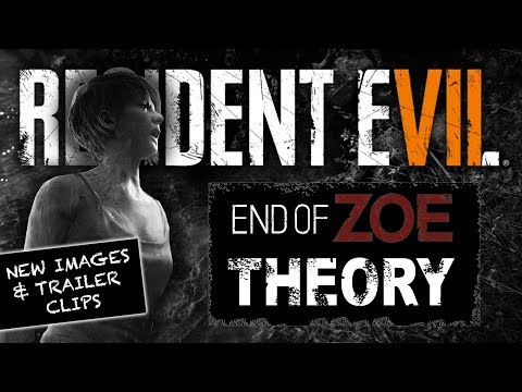 RESIDENT EVIL 7 END OF ZOE DLC THEORY | Analyzing Screenshots & Trailer Clips
