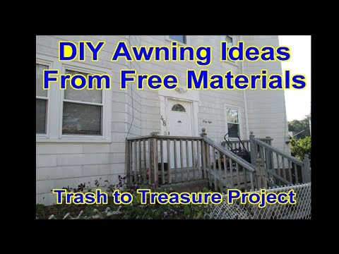 DIY - Front Door Canopy Awning - Metal Roof - Trash to Treasure Idea Video 1