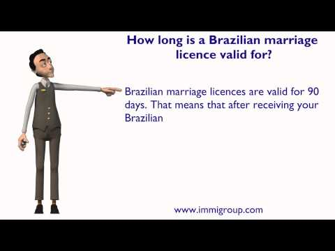 How long is a Brazilian marriage licence valid for?