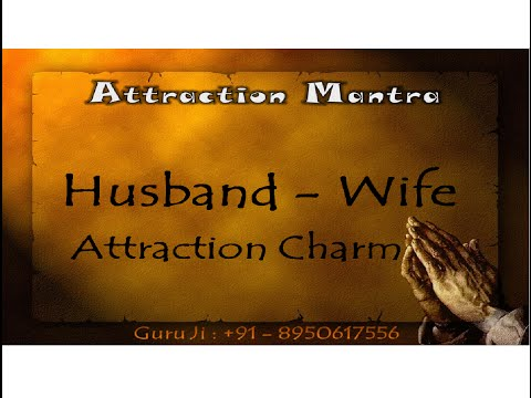 Husband Wife Attraction Charm | Get your husband back | How to get a lost love back