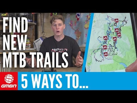 5 Ways To Find New Mountain Bike Trails!