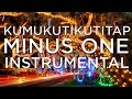 2015 Kumukutikutitap Minus One My Original Arrangement Mp3 D