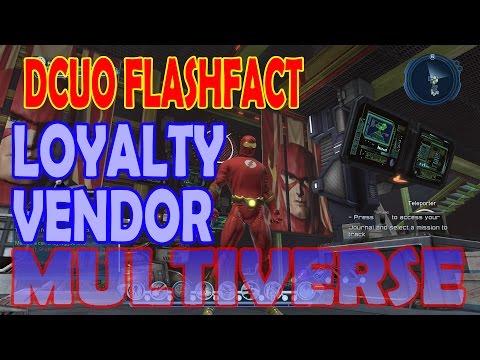 DCUO FlashFact; Loyalty Vendor