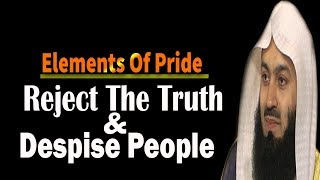 Two Things Cause Pride & Arrogance | Mufti Menk