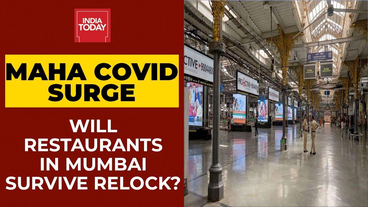 Covid Crushes Maharashtra & Covid: Will Restaurants Survive Relock? Experts Respond | India Today