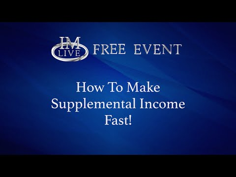 Free Event How to Make Supplemental Income Fast