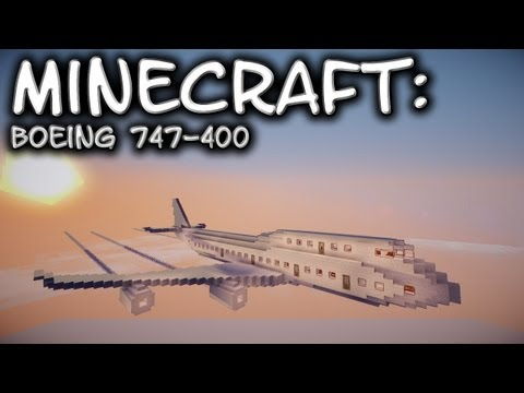 Minecraft: Boeing 747 Tutorial