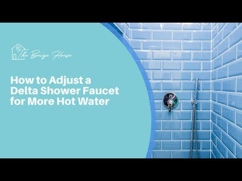 How to adjust a Delta shower knob for more hot water