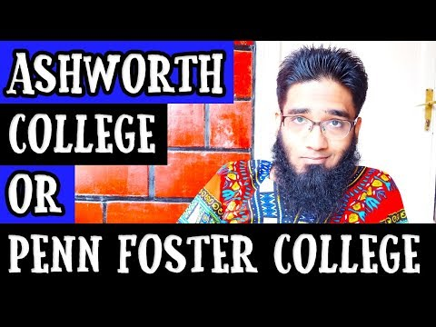 Should You Go Ashworth College or Penn Foster College for Online Diploma ?