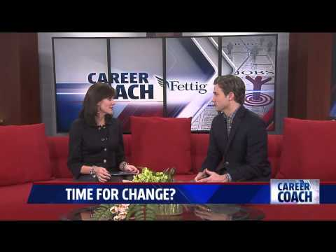 Career Coach on Fox 17 - Time for a Change?