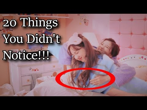 20 Things You Didn't Notice in Twice's