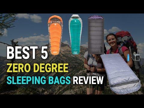 Best 5 Zero Degree Sleeping Bags Review 2018
