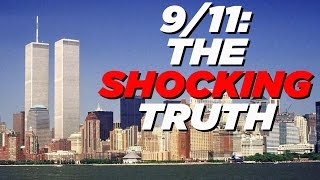 9/11 - The SHOCKING Truth | Everybody