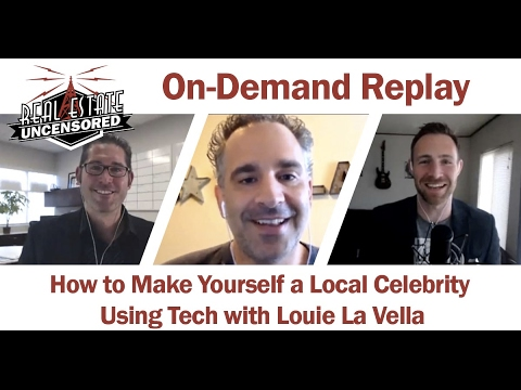 How to Make Yourself a Local Celebrity with Tech w/Louie La Vella