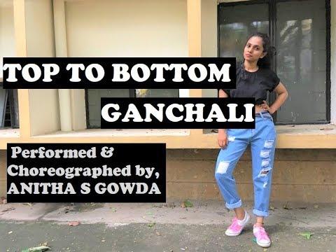Top To Bottom GAANCHALI | Kannada Dance cover by Anitha S Gowda | Kannada Rap King Chandan Shetty