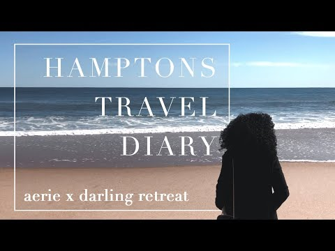 Hamptons Travel Diary with Darling X Aerie