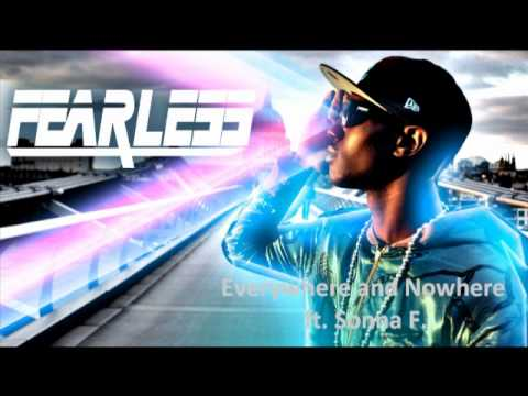 Everywhere and Nowhere - Fearless ft. Sonna Rele