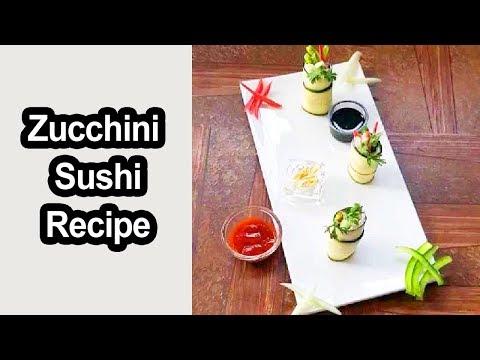 Zucchini Sushi Recipe - How to Make Zucchini Sushi Recipe