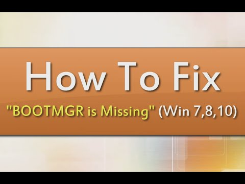 How To Fix BOOTMGR is Missing Error with Bootable USB or DVD