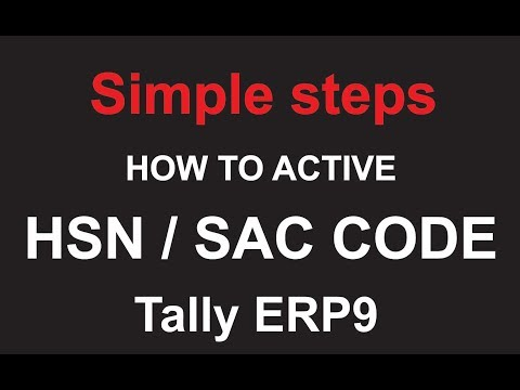How to activate HSN /SAC code option in tally erp 9. 2017  new GST version