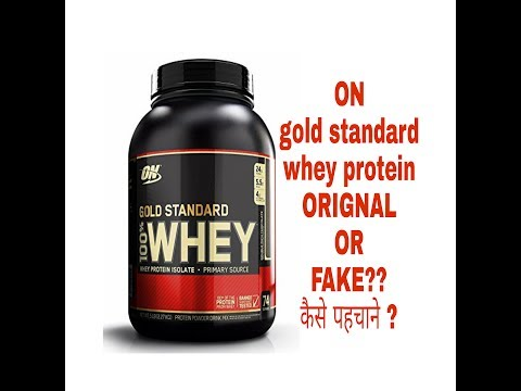 HOW TO IDENTIFY optimum nutrition ON GOLD STANDARD WHEY PROTEIN ORIGNAL OR FAKE?